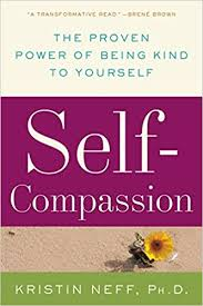 Self-Compassion by Kristen Neff